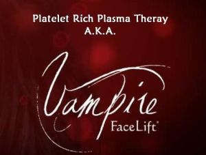 Platelet Rich Plasma Therapy also known as Vampire Facelift